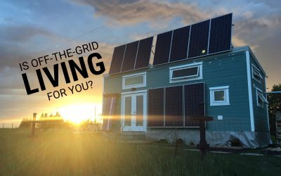 Is Off-Grid Living For You?